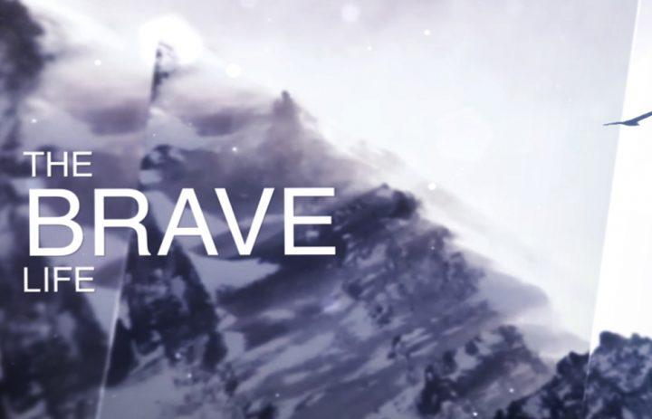 brave life slide good